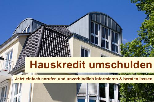 Hauskredit umschulden Berlin